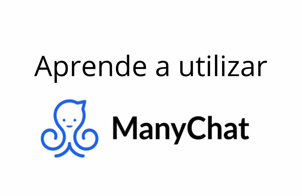 Aprende a utilizar ManyChat<span></span>